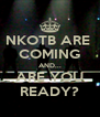 NKOTB ARE  COMING AND... ARE YOU READY? - Personalised Poster A4 size