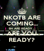 NKOTB ARE COMING... BH ARE READY... ARE YOU READY? - Personalised Poster A4 size