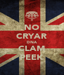NO CRYAR DNA CLAM PEEK - Personalised Poster A4 size