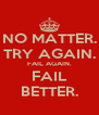 NO MATTER. TRY AGAIN. FAIL AGAIN. FAIL BETTER. - Personalised Poster A4 size