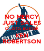 NO MERCY JUST SALES QUOTA BUSTER KEN ROBERTSON - Personalised Poster A4 size