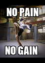 NO PAIN NO GAIN  - Personalised Poster A4 size