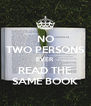 NO TWO PERSONS EVER READ THE SAME BOOK - Personalised Poster A4 size