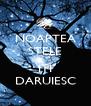 NOAPTEA STELE  ITI DARUIESC - Personalised Poster A4 size