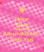 Noor Salim Terima Kasih Alhamdullilah  Didi Yati - Personalised Poster A4 size