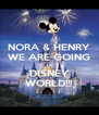 NORA & HENRY WE ARE GOING to DISNEY WORLD!!! - Personalised Poster A4 size