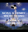 NORA & HENRY WE'RE GOING to DISNEY WORLD!!! - Personalised Poster A4 size