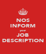 NOS INFORM your JOB DESCRIPTION - Personalised Poster A4 size