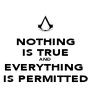 NOTHING IS TRUE AND EVERYTHING  IS PERMITTED - Personalised Poster A4 size