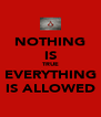 NOTHING IS TRUE EVERYTHING IS ALLOWED - Personalised Poster A4 size