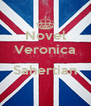 Novel Veronica  Sahertian  - Personalised Poster A4 size