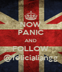NOW PANIC AND FOLLOW @felicialiangg - Personalised Poster A4 size