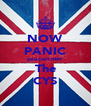NOW PANIC you just met  The CYS - Personalised Poster A4 size