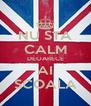NU STA CALM DEOARECE AI SCOALA - Personalised Poster A4 size