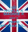 NUALA X MADDIE X ISSY X PEPSI = BFF XXX @}------- - Personalised Poster A4 size
