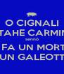 O CIGNALI STAHE CARMINI sennò SI FA UN MORTO E UN GALEOTTO - Personalised Poster A4 size