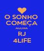 O SONHO  COMEÇA AGORA RJ 4LIFE - Personalised Poster A4 size