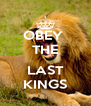 OBEY  THE  LAST KINGS - Personalised Poster A4 size