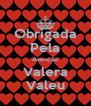 Obrigada Pela Atenção Valera Valeu - Personalised Poster A4 size