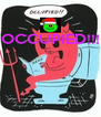 OCCUPIED!!!     - Personalised Poster A4 size