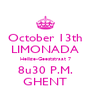 October 13th LIMONADA Heilige-Geeststraat 7 8u30 P.M. GHENT - Personalised Poster A4 size