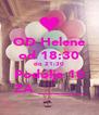 OD Helene od 18:30 do 21:30 Podolje 10 ZA ______ - Personalised Poster A4 size
