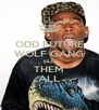 ODD FUTURE WOLF GANG KILL  THEM ALL - Personalised Poster A4 size