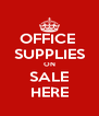 OFFICE  SUPPLIES ON SALE HERE - Personalised Poster A4 size