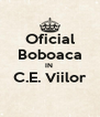 Oficial Boboaca IN  C.E. Viilor  - Personalised Poster A4 size