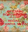 "OFICIAL BOBOACA IN COLEGIUL REGAL ""SFANTUL SAVA"" - Personalised Poster A4 size"