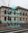 OFICIAL BOBOC ÎNN C.N. GHEORGHE LAZĂR - Personalised Poster A4 size