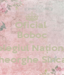 Oficial  Boboc In Colegiul Național  Gheorghe Sincai  - Personalised Poster A4 size