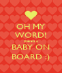 OH MY WORD! there's a BABY ON BOARD :) - Personalised Poster A4 size