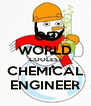 OH WORLD COOLEST CHEMICAL ENGINEER - Personalised Poster A4 size