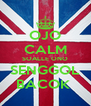 OJO CALM SOALLE ONO SENGGOL BACOK  - Personalised Poster A4 size