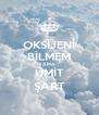 OKSİJENİ BİLMEM AMA ÜMİT ŞART - Personalised Poster A4 size