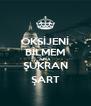 OKSİJENİ BİLMEM AMA ŞÜKRAN ŞART - Personalised Poster A4 size