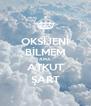 OKSİJENİ BİLMEM AMA ATKUT ŞART - Personalised Poster A4 size
