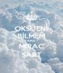 OKSİJENİ BİLMEM AMA MİRAC ŞART - Personalised Poster A4 size