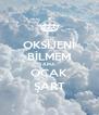 OKSİJENİ BİLMEM AMA OCAK ŞART - Personalised Poster A4 size