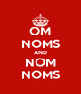 OM NOMS AND NOM NOMS - Personalised Poster A4 size
