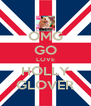 OMG GO LOVE HOLLY GLOVER - Personalised Poster A4 size