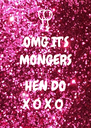 OMG IT'S MONGERS  HEN DO X 0 X 0  - Personalised Poster A4 size
