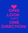 OMG LOOK  THERE'S ONE DIRECTION! - Personalised Poster A4 size