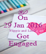 On 29 Jan 2016 Flippie and Lettie Got Engaged - Personalised Poster A4 size
