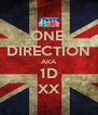 ONE  DIRECTION AKA 1D XX - Personalised Poster A4 size