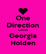 One Direction Loves Georgia Holden - Personalised Poster A4 size