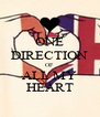 ONE DIRECTION OF ALL MY HEART - Personalised Poster A4 size