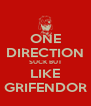 ONE DIRECTION SUCK BUT LIKE GRIFENDOR - Personalised Poster A4 size