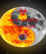 one simply dose not fire nukes into mordor - Personalised Poster A4 size